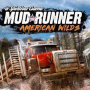 Spintires: MudRunner - American Wild